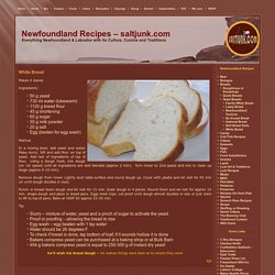 White Bread – Newfoundland Recipes – saltjunk.com