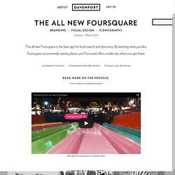 The All NewFoursquare - MRDAVENPORT's Portfolio