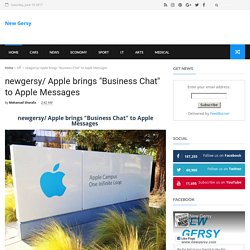 """newgersy/ Apple brings """"Business Chat"""" to Apple Messages - New Gersy"""