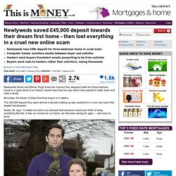 Newlyweds lost £45k for a dream home to a devastating new scam...