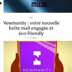 Newmanity : votre nouvelle boîte mail engagée et éco-friendly