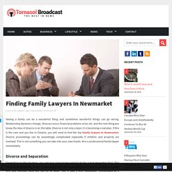 Finding Family Lawyers In Newmarket