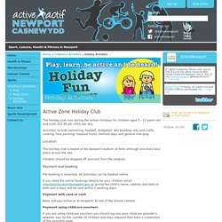 Active Newport - Holiday Activities