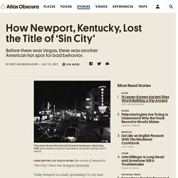 How Newport, Kentucky, Lost the Title of 'Sin City'