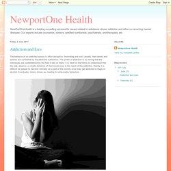 NewportOne Health: Addiction and Lies