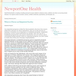 NewportOne Health: When to Choose an Outpatient Facility