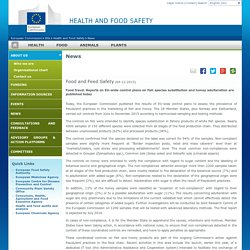 EUROPE 04/12/15 Food fraud: Reports on EU-wide control plans on fish species substitution and honey adulteration are published today