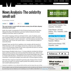 News Analysis: The celebrity smell sell