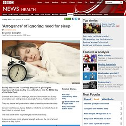 'Arrogance' of ignoring need for sleep