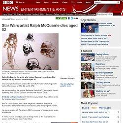 Star Wars artist Ralph McQuarrie dies aged 82