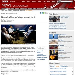 Barack Obama's top secret tent