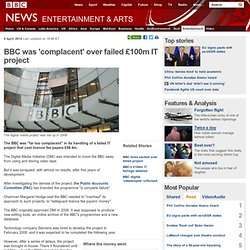BBC was 'complacent' over failed £100m IT project