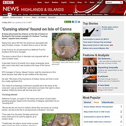 'Cursing stone' found on Isle of Canna