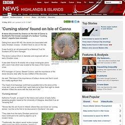 'Cursing stone' found on Isle of Canna