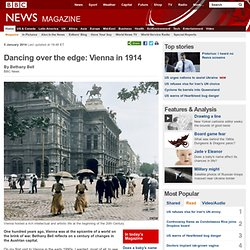 Dancing over the edge: Vienna in 1914