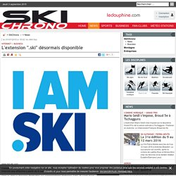 "L'extension "".ski"" désormais disponible"