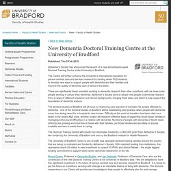 New Dementia Doctoral Training Centre at the University of Bradford