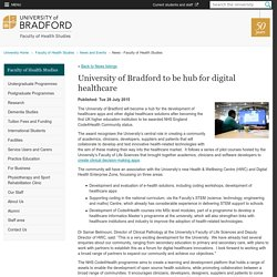 University of Bradford to be hub for digital healthcare