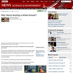 Hey, fancy buying a straw house?