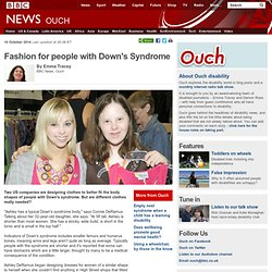 Fashion for people with Down's Syndrome