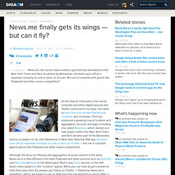 News.me finally gets its wings — but can it fly?