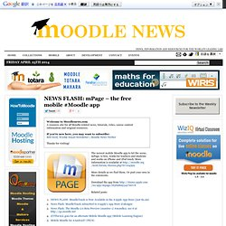 NEWS FLASH: mPage – the free mobile #Moodle app