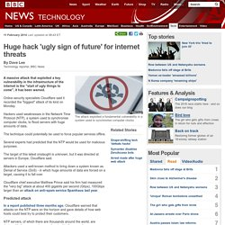 Huge hack 'ugly sign of future' for internet threats