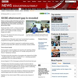 GCSE attainment gap is revealed
