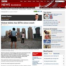 Global debts rise $57tn since crash