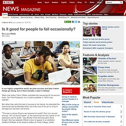 News - Is it good for people to fail occasionally?