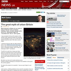 The great myth of urban Britain