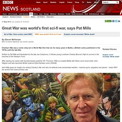 Great War was world's first sci-fi war, says Pat Mills