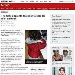 The Greek parents too poor to care for their children