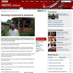 Housing Cameroon's diaspora