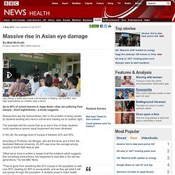 Massive rise in Asian eye damage