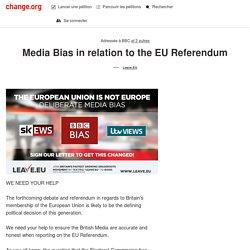 BBC, ITV, Sky News: Media Bias in relation to the EU Referendum