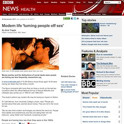 Modern life 'turning people off sex'