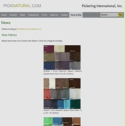 Organic Fabrics from Pickering International - New Fabrics