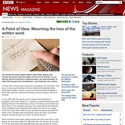 A Point of View: Mourning the loss of the written word