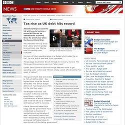 Tax rise as UK debt hits record