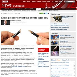 Exam pressure: What the private tutor saw