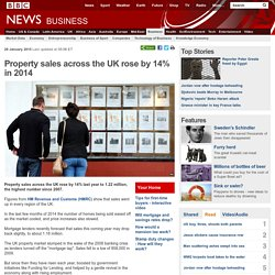 Property sales across the UK rose by 14% in 2014