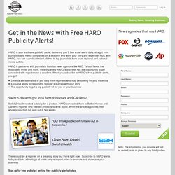 Get in the News with Free HARO Publicity Alerts! - Help a Reporter Out