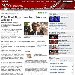 Robin Hood Airport tweet bomb joke man wins case