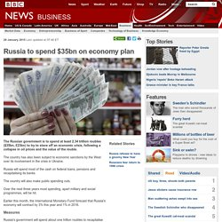 Russia to spend $35bn on economy plan