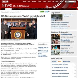 US Senate passes 'Enda' gay rights bill