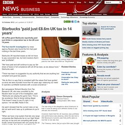 Starbucks 'paid just £8.6m UK tax in 14 years'
