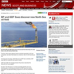 BP and GDF Suez discover new North Sea oil field