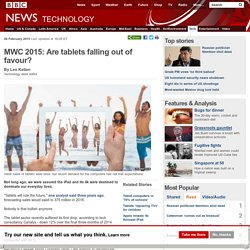 MWC 2015: Are tablets falling out of favour?