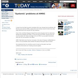 'Systemic' problems at HMRC